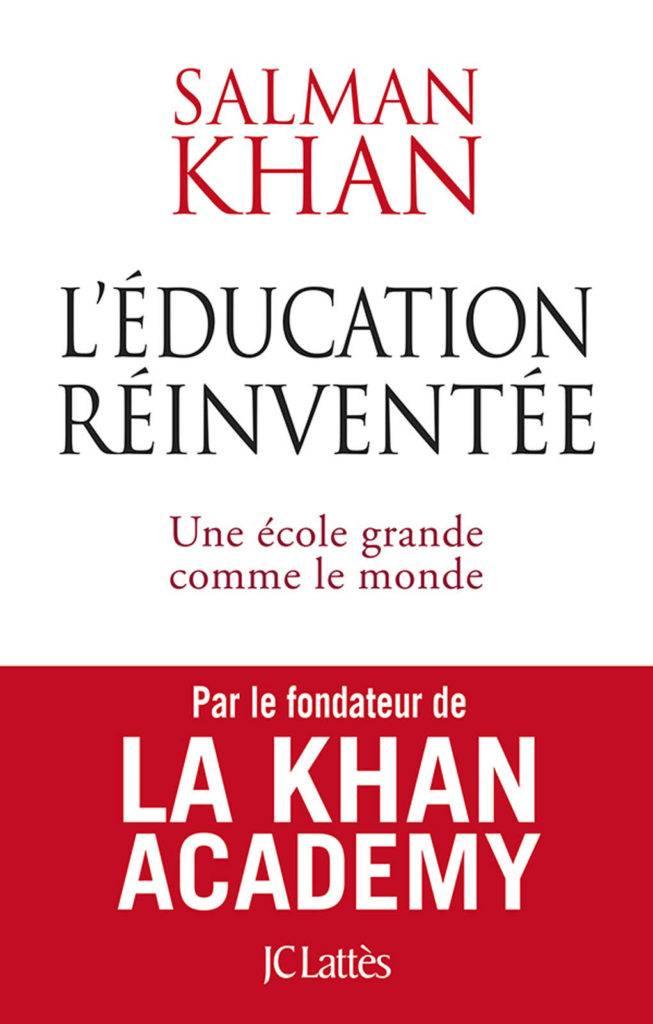 Couverture du livre de Khan Salman l'éducation réinventée